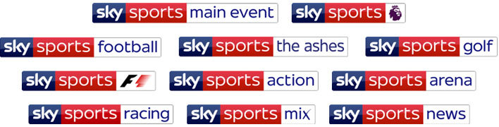 Sky Sports Premier League, Sky Sports Football, Sky Sports F1, Sky Sports Cricket, Sky Sports Golf, Sky Sports Action, Sky Sports Arena, Sky Sports Main Event, Sky Sports Mix, Sky Sports News and Sky Sports Racing